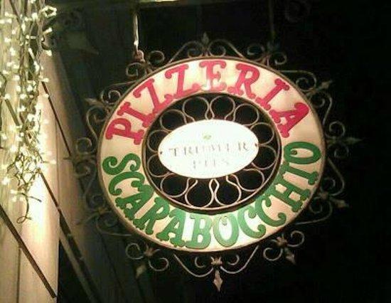 Pizzeria Scarabocchio: Sign outside