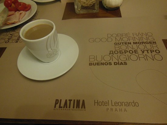 Hotel Leonardo Prague : Good coffee!