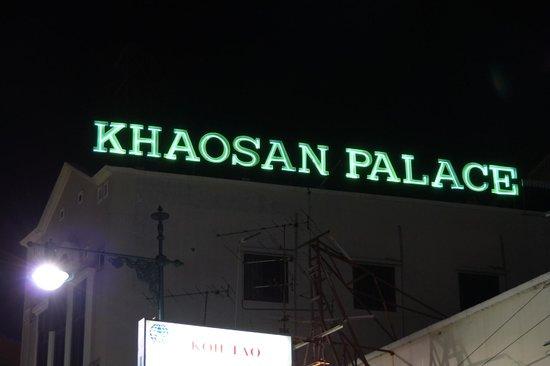 Khaosan Palace Hotel : Khaosan Palace - sign