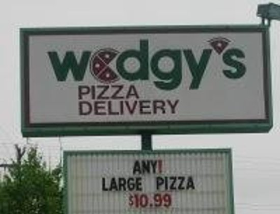 Wedgy's Pizza: Wedgy's Place