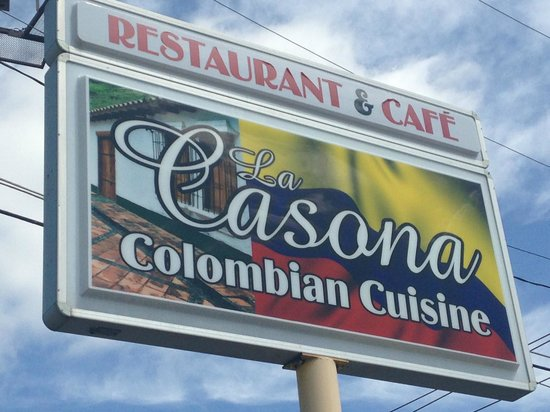 La Casona Colombian Restaurant: Outside Sign