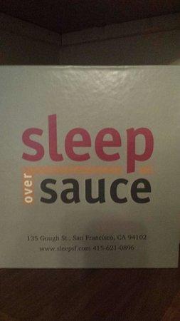 Sleep over Sauce