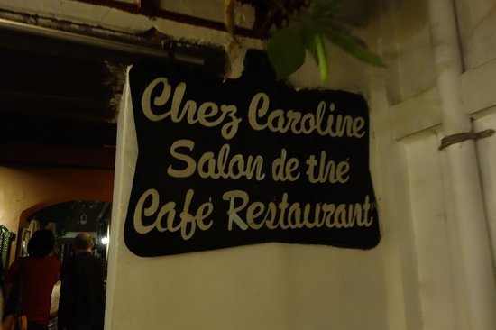 chez caroline : entrance sign