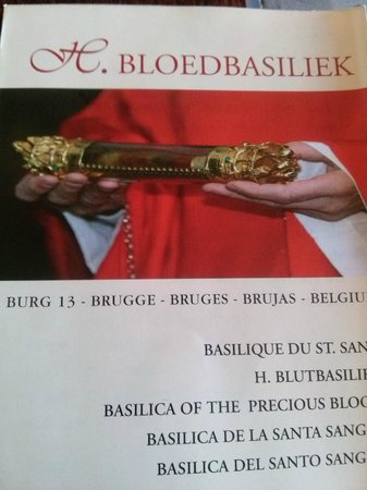 Basilica of the Holy Blood: The relic of the true blood of Jesus