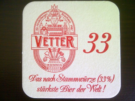 Vetter's Alt Heidelberger Brauhaus: Vetter 33, the strongest beer in the world