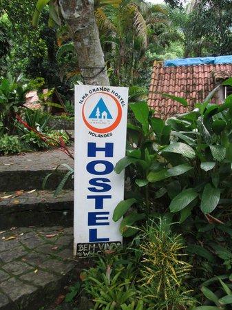 Holandes Hostel : Entrada