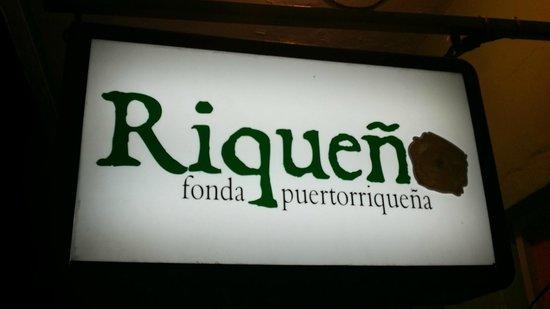Riqueno Fonda Puertoriquena: Restaurant Sign