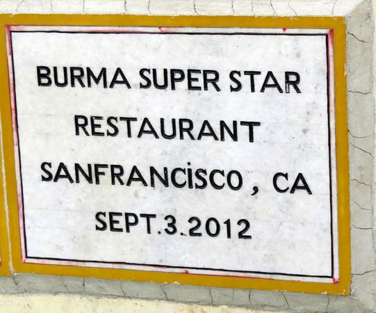 Burma Superstar Restaurant : Plaque in the Temple at the Top of Mt. Popa for their help w/Restoration