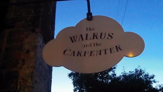 The Walrus and the Carpenter: Outside sign easy to miss