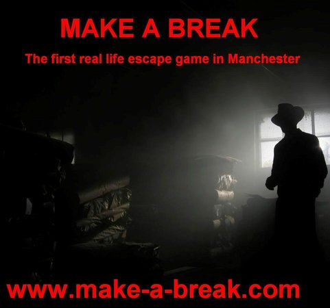 Make a Break in Manchester: Make a break
