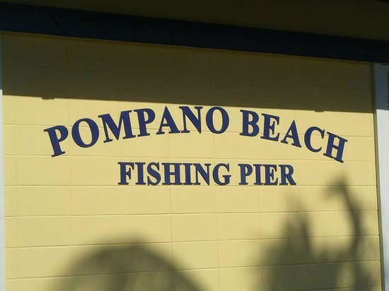 Pompano Municipal Pier: Fishing Pier Sign
