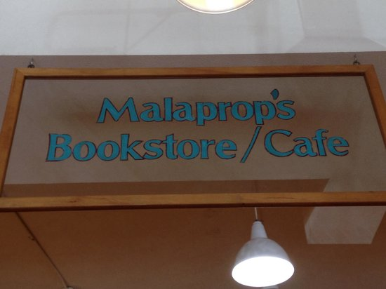 Malaprop's Bookstore and Cafe: Sign