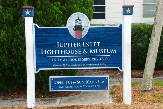 Jupiter Inlet Lighthouse & Museum: The sign