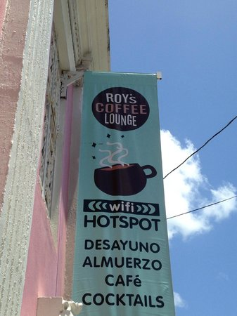 Roy's Coffee Lounge: If you see this sign, keep walking.  Unless you are looking for a hard drink.