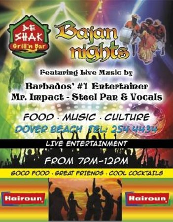 De Shak Grill 'n Bar: Bajan nights the show every satuday from 7 to 12