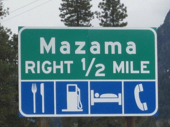 Mazama Country Inn: ROAD SIGN