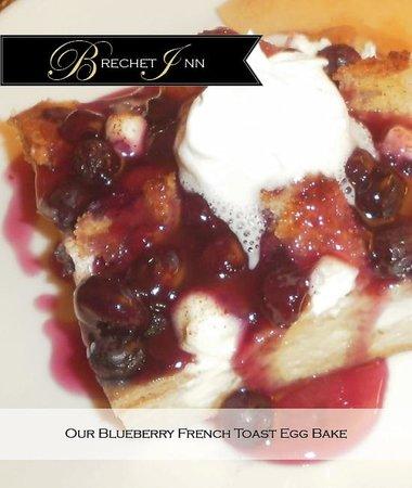 Brechet Inn Bed and Breakfast: Blueberry French Toast Egg Bake