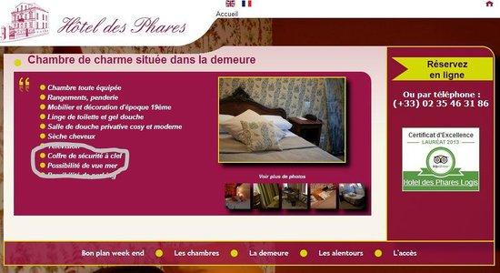 Hotel des Phares Logis: En réponse à la Direction qui prétend ne pas louer de chambre avec vue mer. Voici leur site inte