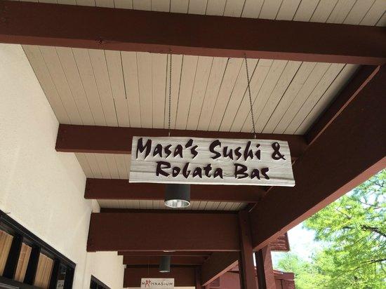 Masa's Sushi & Robata Bar: Sign outside the front door