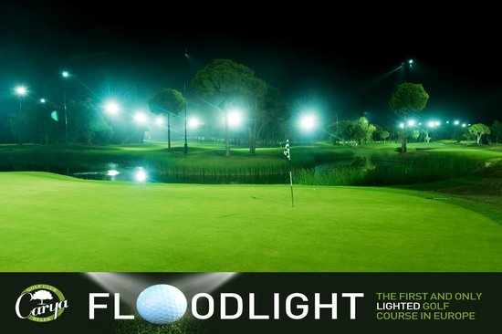 Carya Golf Club: Floodlight