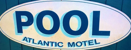 The Atlantic Motel: pool welcome