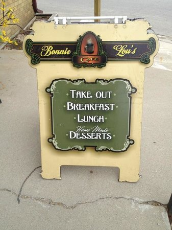 Bonnie Lous Cafe: Placard