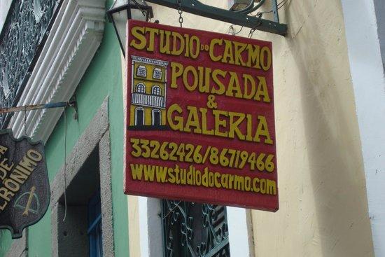 Studio do Carmo Boutique Hotel : L'insegna