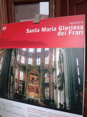 Basilica Santa Maria Gloriosa dei Frari: 教会の中は写真禁止だったので、看板を。