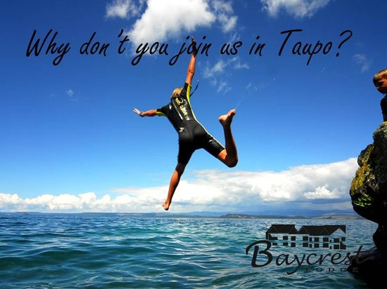 Baycrest Lodge: Why don't you join us in Taupo