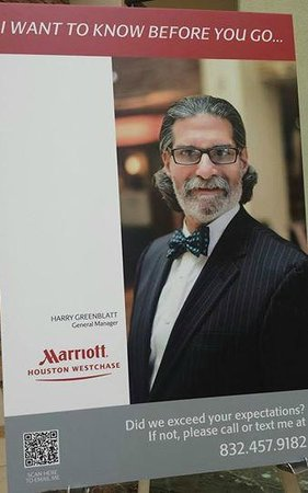 Houston Marriott Westchase : The General Manager who doesn't reply to calls or emails