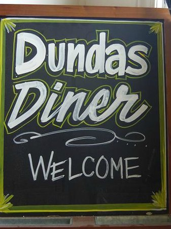 Dundas Diner: you are always welcome.