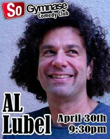 SoGymnase Comedy Club: Al Lubel came from the USA to perform at the SoGymnase April 30th 2014 !