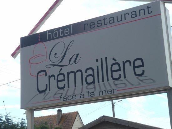 La Cremaillere : Enseigne de l'hôtel ...