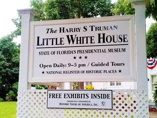 Harry S. Truman Little White House : Sign for Little White House