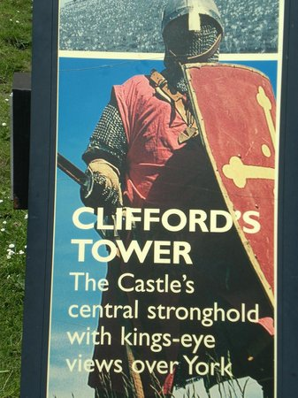 Clifford's Tower: Sign- Clifford Tower