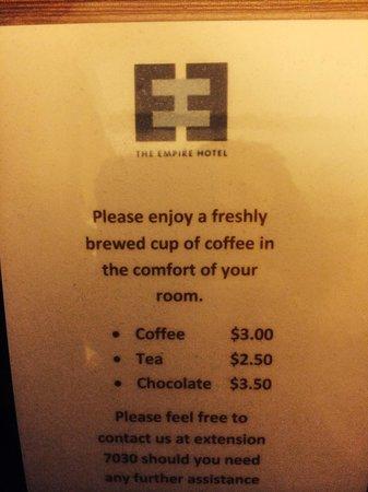 Empire Hotel : No free coffee here