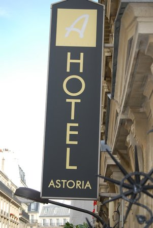 Hotel Astoria - Astotel : Sign outside the hotel