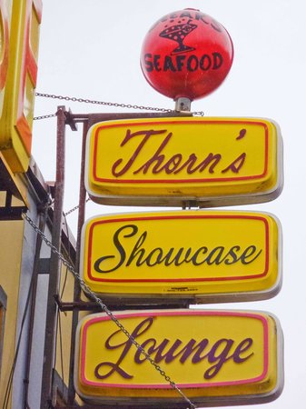 Thorn's Showcase Lounge : The Sign to Find When Looking for Thorn's
