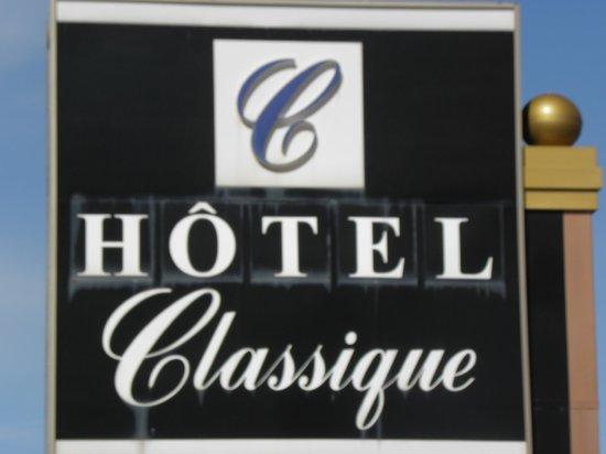 Hotel Classique: hotel sign