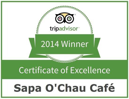 Sapa O'Chau Cafe: Sapa O'Chau Café Certificate of Excellence 2014