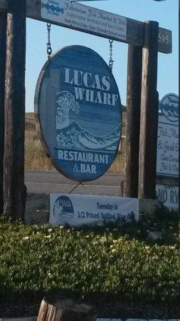 Lucas Wharf Restaurant: Welcoming Sign