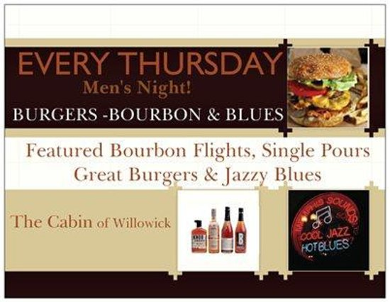 The Cabin of Willowick: Bugers and Bourbon