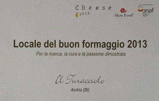 Il Turacciolo : Locale del  buon formaggio