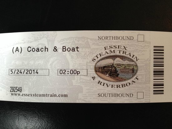 Essex Steam Train and Riverboat: Our Ticket