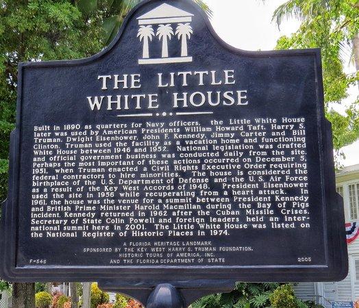 Harry S. Truman Little White House : The Little White House sign