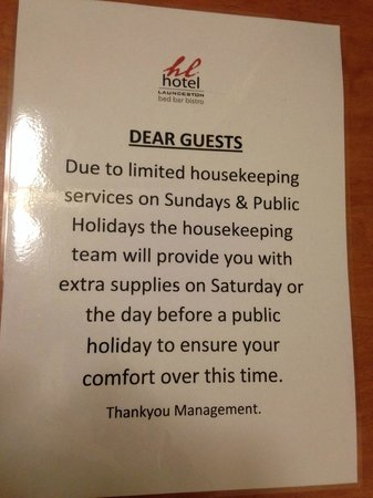 Hotel Launceston: Sign on desk makes me think management doesn't like paying penalty rates for its staff