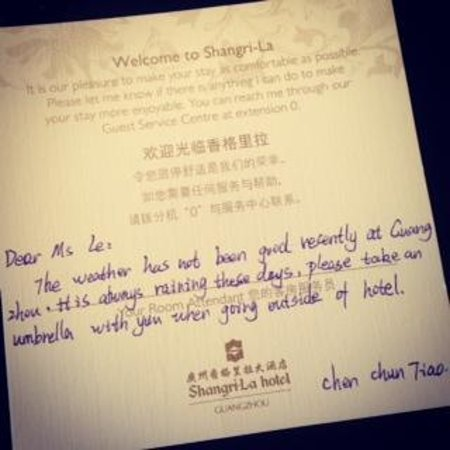 Shangri-La Hotel Guangzhou: lovely message