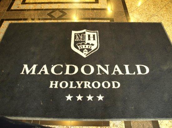Macdonald Holyrood Hotel: sign