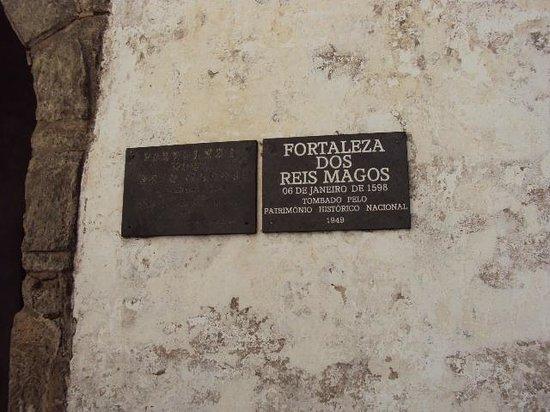 Forte dos Reis Magos: Fortaleza dos Reis Magos