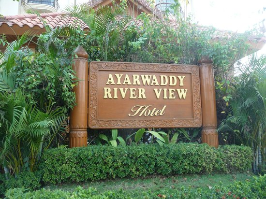 Ayarwaddy River View Hotel : Hotel sign
